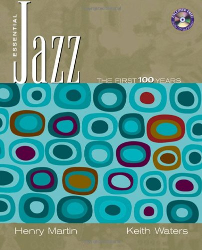 9780534638108: Essential Jazz: The First 100 Years (with CD-ROM)