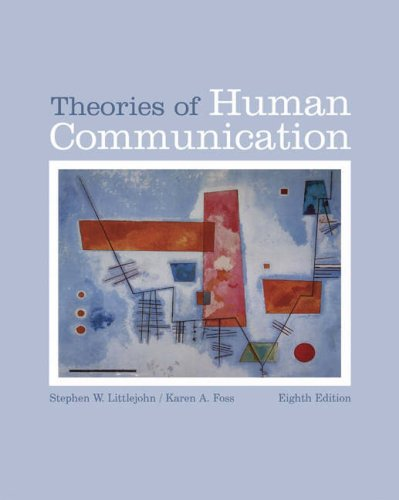 9780534638733: Theories of Human Communication (with InfoTrac) (Wadsworth Series in Communication Studies)