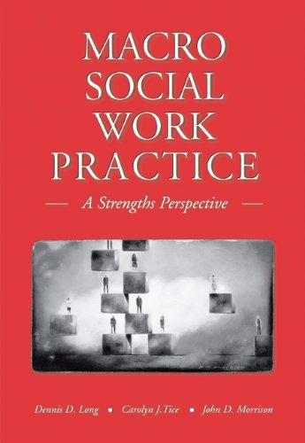 Macro Social Work Practice : A Strengths: Carolyn J. Tice;