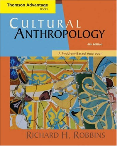 9780534640743: Thomson Advantage Books: Cultural Anthropology: A Problem-Based Approach