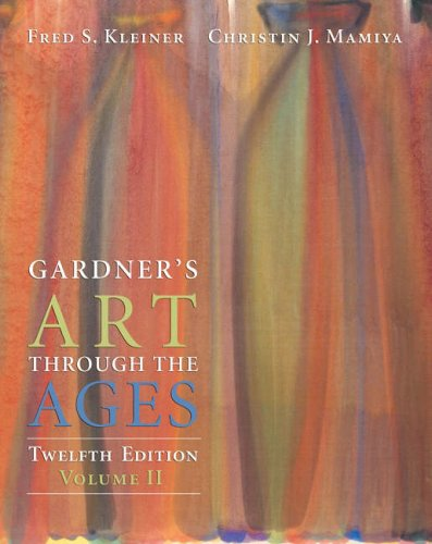 Gardner's Art Through the Ages, Volume II (Chapters 19-34) [Twelfth Edition]