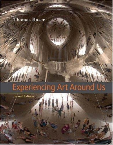 9780534641139: Experiencing Art Around Us, 2nd Edition