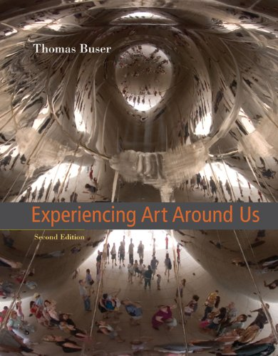 9780534641146: Experiencing Art Around Us (with CD-ROM) (Available Titles Cengagenow)