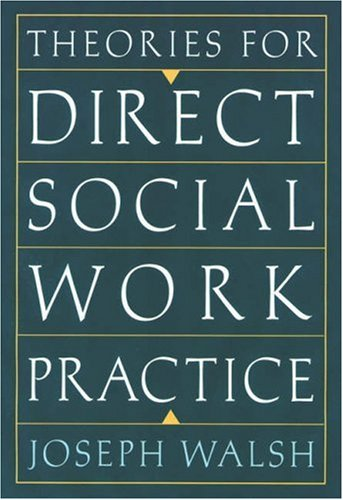 9780534641283: Theories for Direct Social Work Practice