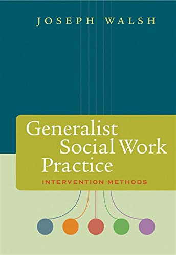 9780534641306: Generalist Social Work Practice: Intervention Methods (Methods / Practice of Social Work: Generalist)