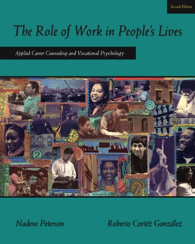 9780534641832: The Role of Work in People's Lives: Applied Career Counseling and Vocational Psychology (Graduate Career Counseling)