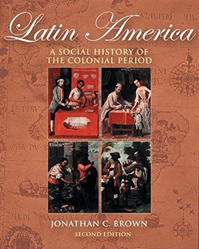 9780534642334: Latin America: A Social History of the Colonial Period (with InfoTrac®)