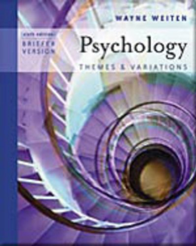 Psychology: Themes and Variations- Briefer Version, 6th: Weiten, Wayne; Halpern, Diane F.
