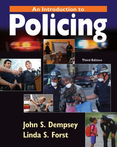 An Introduction to Policing: John S. Dempsey,