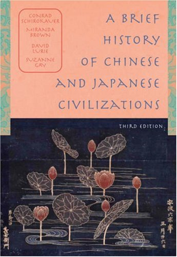 9780534643072: A Brief History of Chinese and Japanese Civilizations