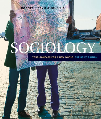 9780534643508: Sociology: Your Compass for a New World, The Brief Edition (with InfoTrac) (Available Titles CengageNOW)