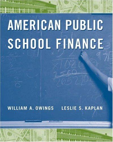 American Public School Finance: William Owings