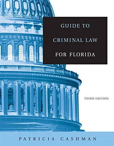 9780534644154: Guide to Criminal Law for Florida