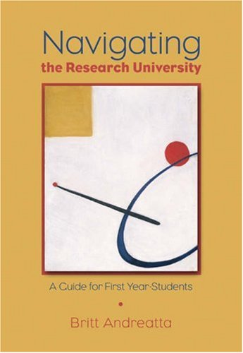 9780534644192: Navigating the Research University: A Guide for First-Year Students