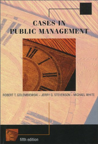 9780534645656: Cases in Public Management (Custom) Edition: Fifth