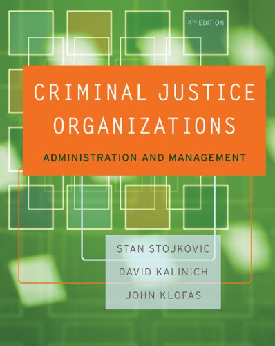 9780534645878: Criminal Justice Organizations: Administration and Management
