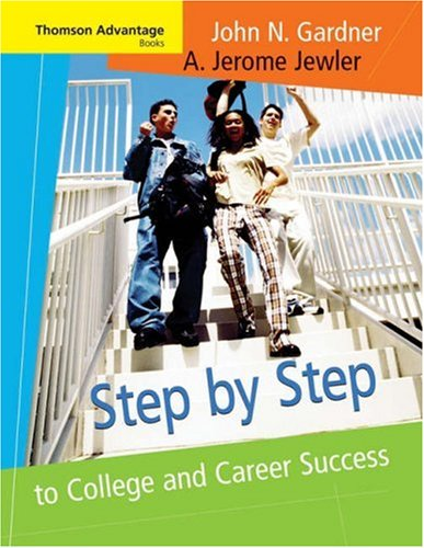 9780534646738: Step by Step to College and Career Success (Advantage Series)