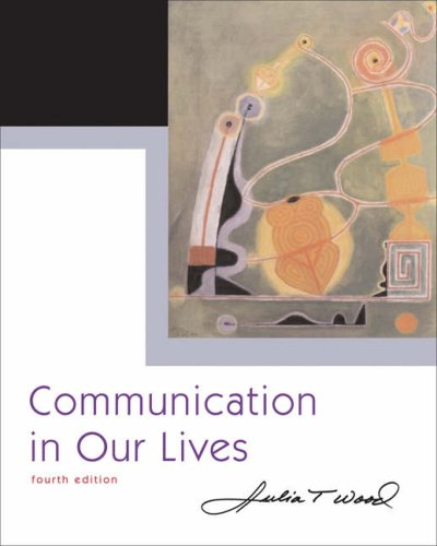 9780534646769: Communication in Our Lives (with CD-ROM and SpeechBuilder Express™/InfoTrac) (Wadsworth Series in Speech Communication)