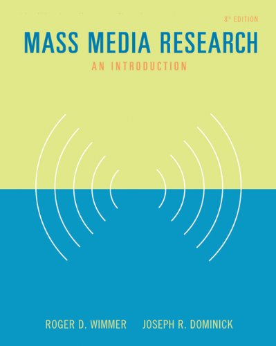 Mass Media Research: An Introduction (with InfoTrac): Wimmer, Roger D.;