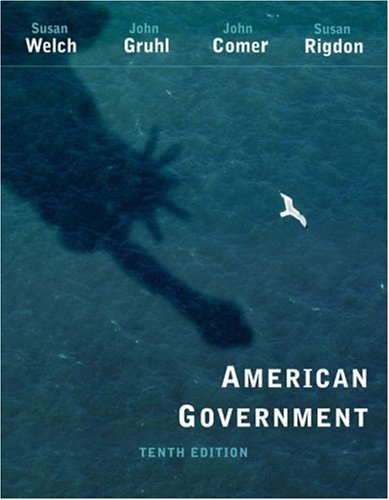 American Government: Susan Welch, John