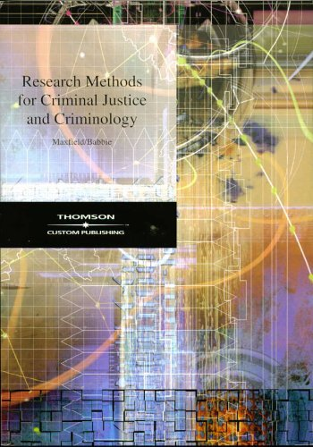 Research Methods for Criminal Justice and Criminology: Michael Maxfield, Earl Babbie