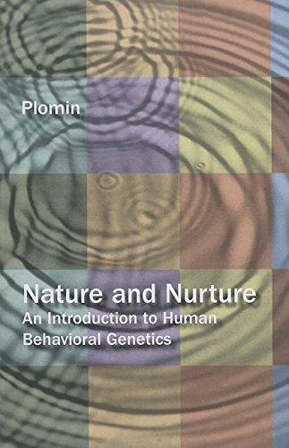 Nature And Nurture: An Introduction To Human Behavioral Genetics.: Plomin, Robert