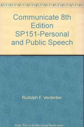 9780534653996: Communicate 8th Edition SP151-Personal and Public Speech