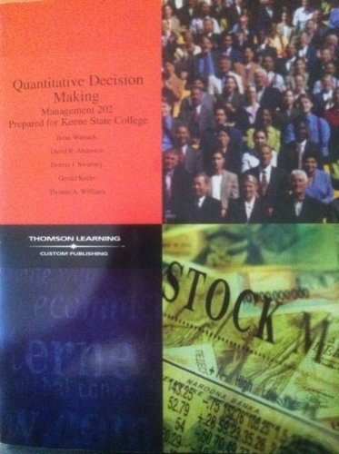 9780534679163: Quantitative Decision Making, Management 202 for Keene State College