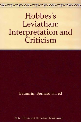 Hobbes's Leviathan: Interpretation and Criticism: Baumrin, Bernard H.