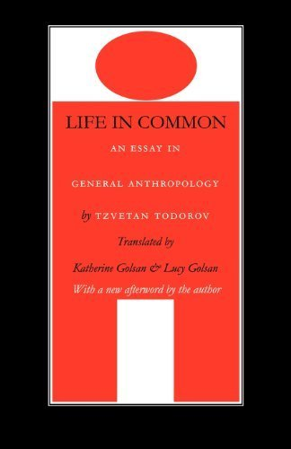 Life in Common: An Essay in General Anthropology (European Horizons) by Todorov, Tzvetan (2001) Paperback (0534721834) by Gary Ferraro; Robert Jurmain; Harry Nelson; Lynn KIlgore; Wenda Trevathan