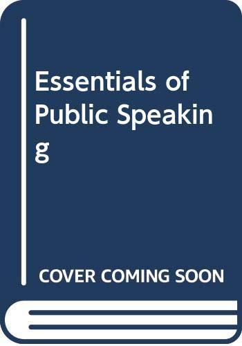 9780534785062: Essentials of Public Speaking