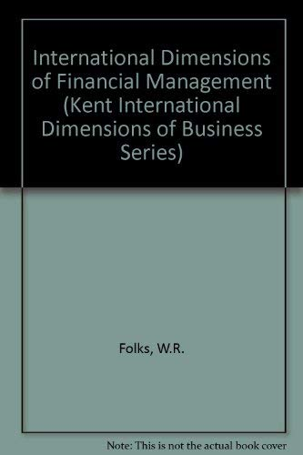 9780534871949: International Dimensions of Financial Management (Kent International Dimensions of Business Series)