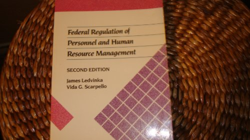 9780534872069: Federal Regulation of Personnel and Human Resource Management (Kent Human Resource Management Series)