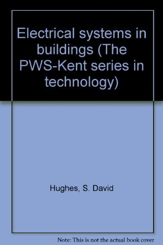 Electrical systems in buildings: Hughes, S. David