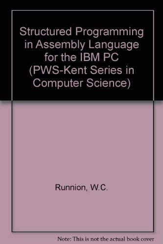 Structured Programming in Assembly Language for the: Runnion, William C.