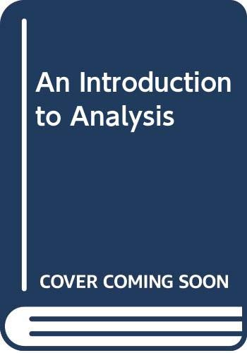 9780534915001: An Introduction to Analysis (The Prindle, Weber. and Schmidt series in mathematics)