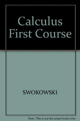 9780534915599: Calculus, a First Course