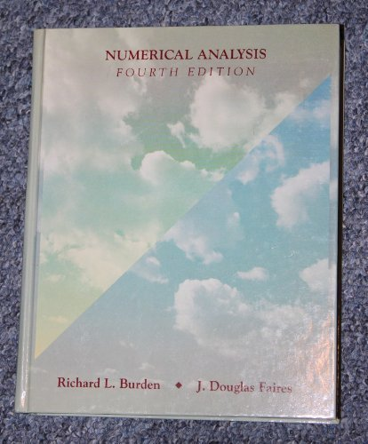 Numerical Analysis (The Prindle, Weber & Schmidt series in mathematics): Burden, Richard L.; ...