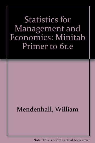 9780534916688: Statistics for Management and Economics: Minitab Primer to 6r.e