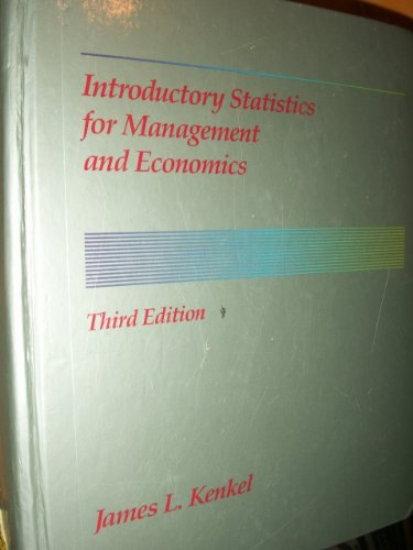 9780534916930: Introductory Statistics for Management and Economics (The Duxbury series in statistics and decision sciences)