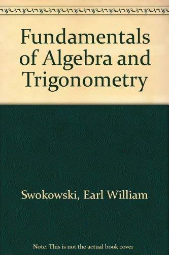 9780534917036: Fundamentals of Algebra and Trigonometry