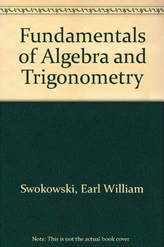 9780534917036: Fundamentals of Algebra and Trigonometry
