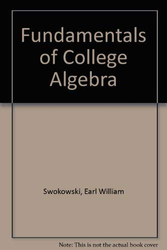 9780534917487: Fundamentals of College Algebra