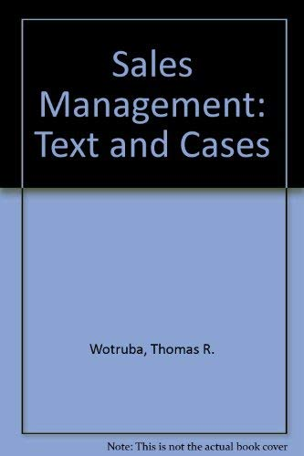 Sales Management: Text and Cases (The Kent series in marketing): Wotruba, Thomas R., Simpson, E. K.