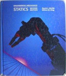 Engineering Mechanics: Statics: David J. McGill,