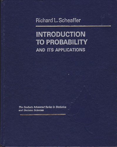 Introduction to Probability and Its Applications (The: Scheaffer, Richard L.