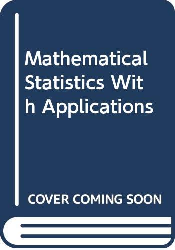 9780534920265: Mathematical Statistics With Applications