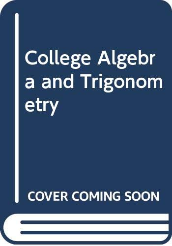 9780534921040: College Algebra and Trigonometry