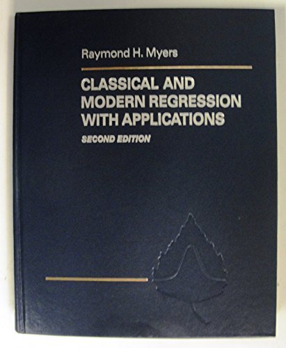 9780534921781: Classical and Modern Regression with Applications (Duxbury Advanced Series in Statistics and Decision Sciences)