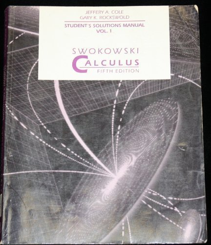 9780534924874: Swokowski Calculus: Student Solutions Manual, 5th Edition Vol. 1